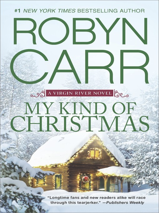 Title details for My Kind of Christmas by Robyn Carr - Wait list